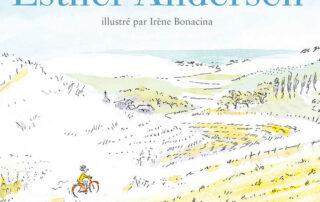 Couverture du livre jeunesse Esther Andersen - aquarelle d'un petit garçon allant voir la mer à vélo