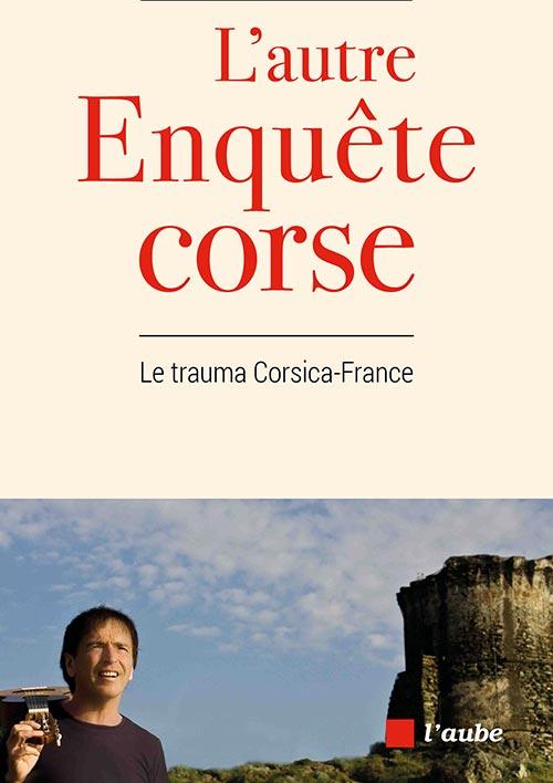 Couverture livre - Bernardini - L'autre enquête Corse